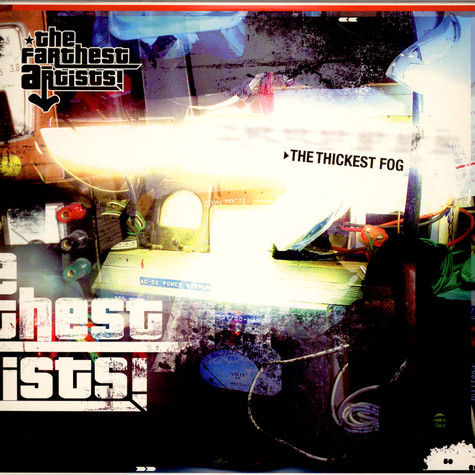 Farthest Artists, The - The Thickest Fog