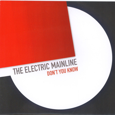 Electric Mainline - Don't You Know