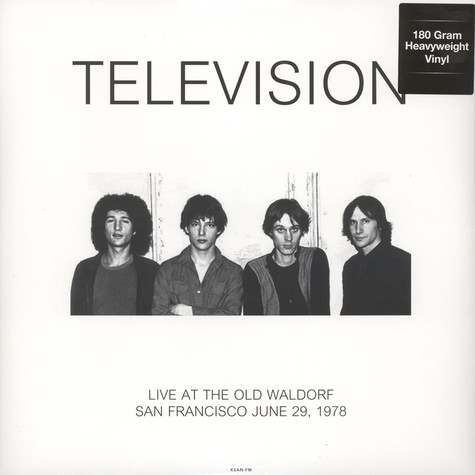 Television - Live At Old Waldorf In San Francisco June 29, 1978 KSAN 180g Vinyl Edition
