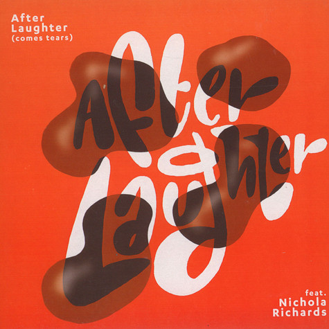 Ambassa - After Laughter Comes Tears Feat. Nichola Richards