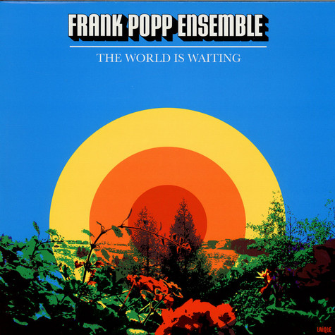 Frank Popp Ensemble, The - The World Is Waiting