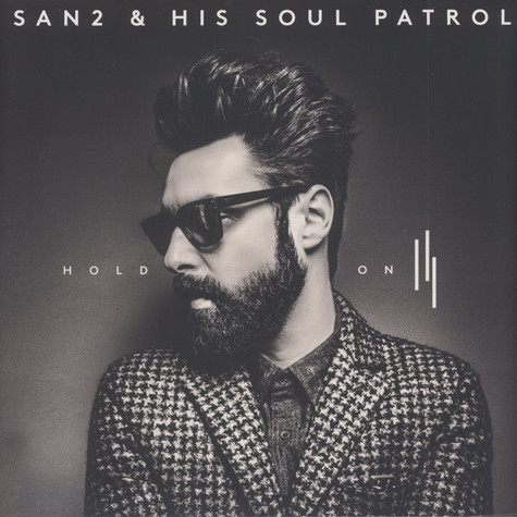 San2 & His Soul Patrol - Hold On