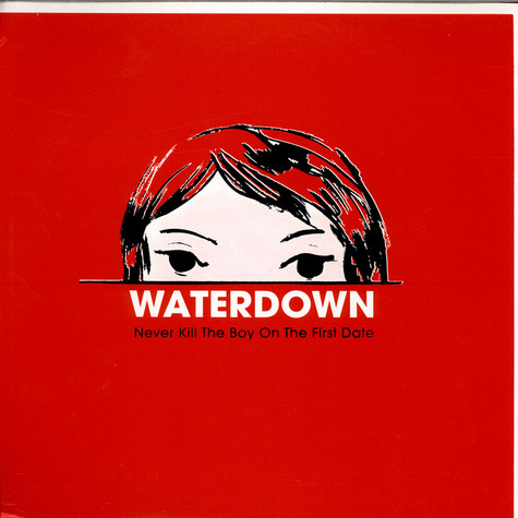 Waterdown - Never Kill The Boy