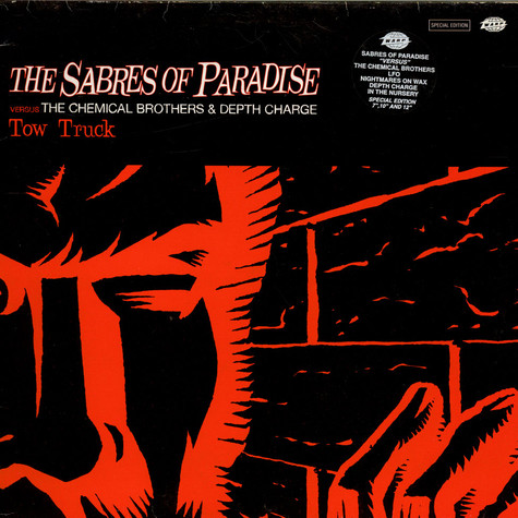 The Sabres Of Paradise Versus The Chemical Brothers & Depth Charge - Tow Truck