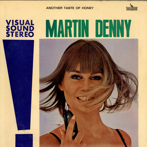 Martin Denny - Another Taste Of Honey