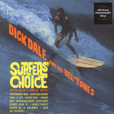 Dick Dale & His Del-Tones - Surfer's Choice 180g Vinyl Edition