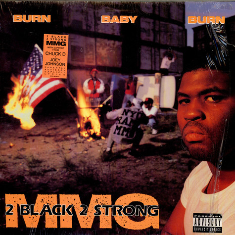 2 Black 2 Strong MMG - Burn Baby Burn