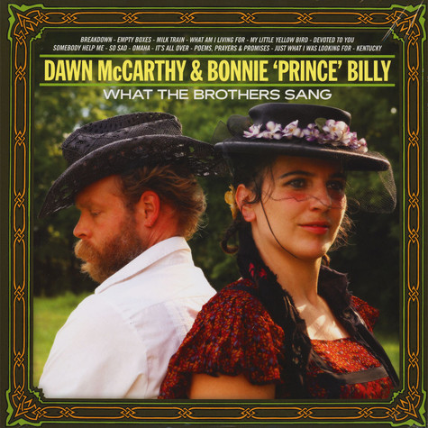 "Dawn McCarthy & Bonnie ""Prince"" Billy - What The Brothers Sang"
