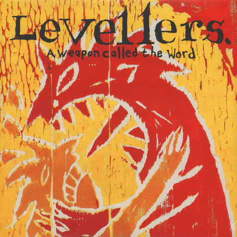 Levellers, The - A Weapon Called The Word