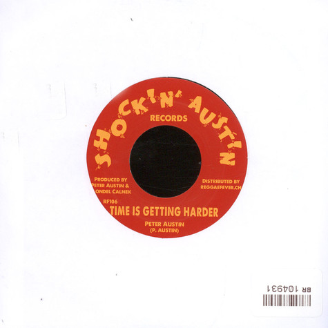 Peter Austin / Kingstonians - Time Is Getting Harder / Love Is The Greatest Science