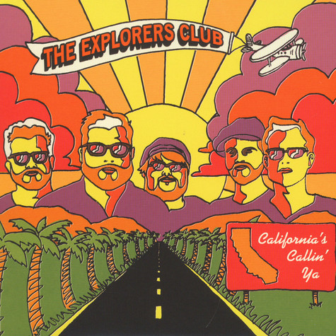 Explorers Club, The - California's Callin' Ya / Nature Boy