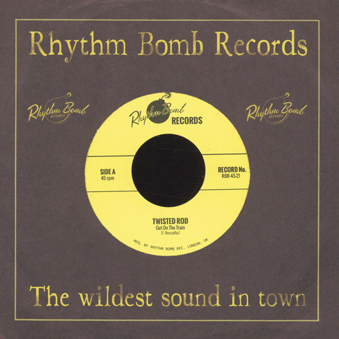 Twisted Rod - Get On the Train / Rattle Shakin Mama