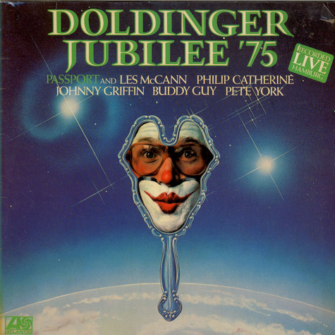 Passport And Les McCann, Philip Catherine, Johnny Griffin, Buddy Guy, Pete York - Doldinger Jubilee '75