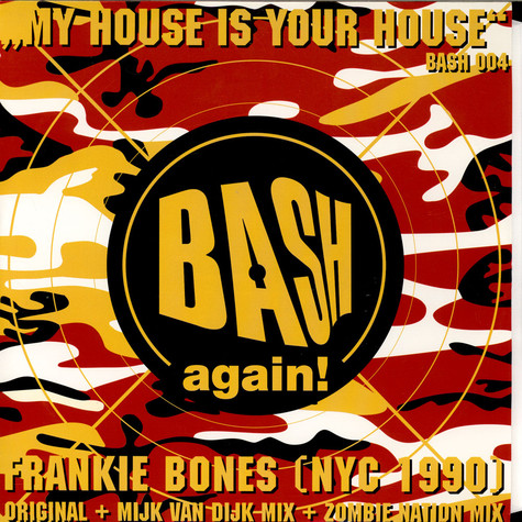 Frankie Bones - My House Is Your House