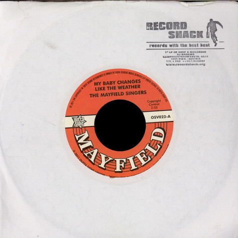 Mayfield Singers, The - My Baby Changes Like The Weather / Don't Start None