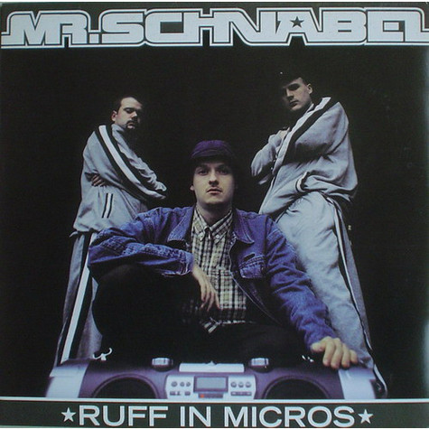 Mister Schnabel - Ruff In Micros