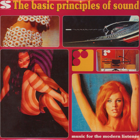 V.A. - Basic Principles Of Sound - Music For The Modern Listener Volume 1
