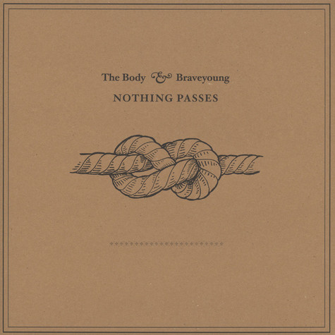 Body, The & Braveyoung - Nothing Passes Clear Vinyl Edition