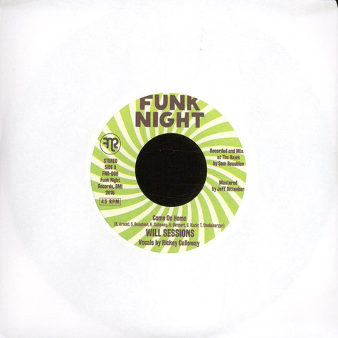 Rickey Calloway & Will Sessions - Come On Home / Off The Line