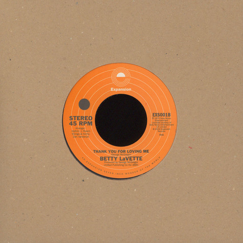 Betty Lavette - You Made A Believer Out Of Me / Thank You For Loving Ta