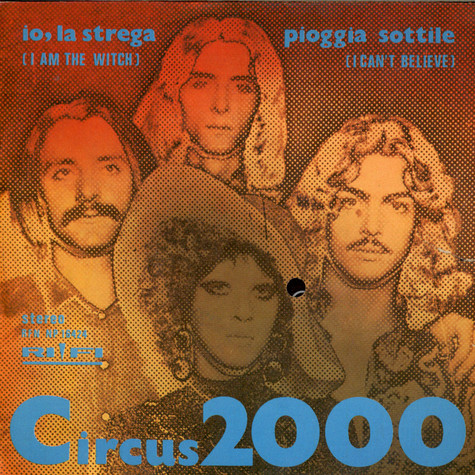 Circus 2000 - Io La Strega (I Am The Witch)