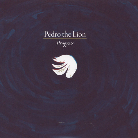 Pedro The Lion - Progress