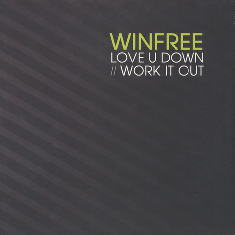 Winfree - Love U Down / Work It Out