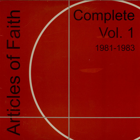 Articles Of Faith - Complete Vol. 1 1981-1983