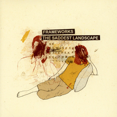Frameworks / The Saddest Landscape - Split