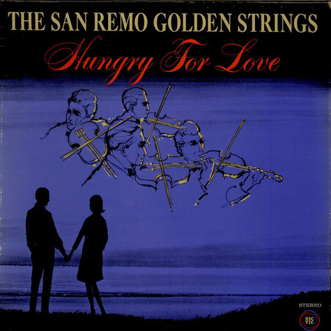 San Remo Golden Strings - Hungry For Love