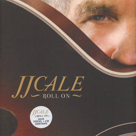 J.J. Cale - Roll On 2016 Edition