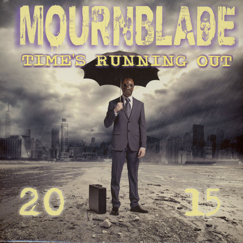 Mournblade - Time's Running Out - 2015 Black Vinyl Edition