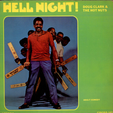 Doug Clark & The Hot Nuts - Hell Night !