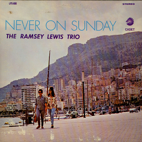 Ramsey Lewis Trio, The - Never On Sunday