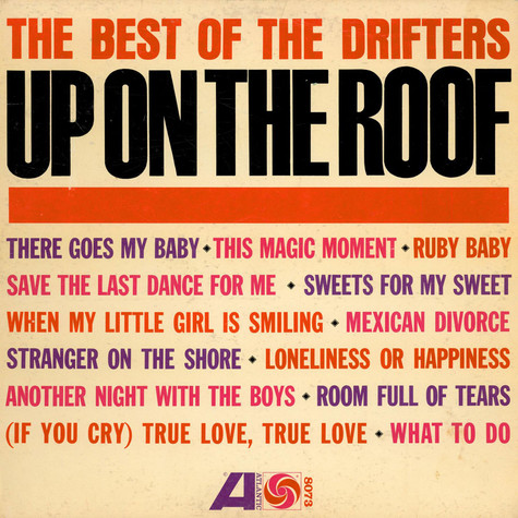 Drifters, The - Up On The Roof - The Best Of The Drifters
