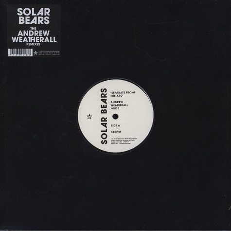 Solar Bears - The Andrew Weatherall Remixes