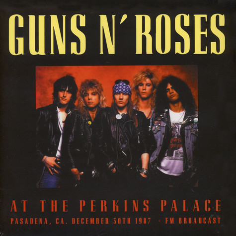 Guns N' Roses - At The Perkins Palace