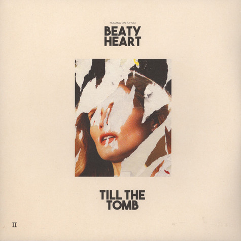 Beaty Heart - Till The Tomb