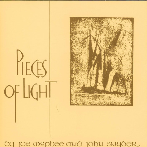 Joe McPhee And John Snyder - Pieces Of Light