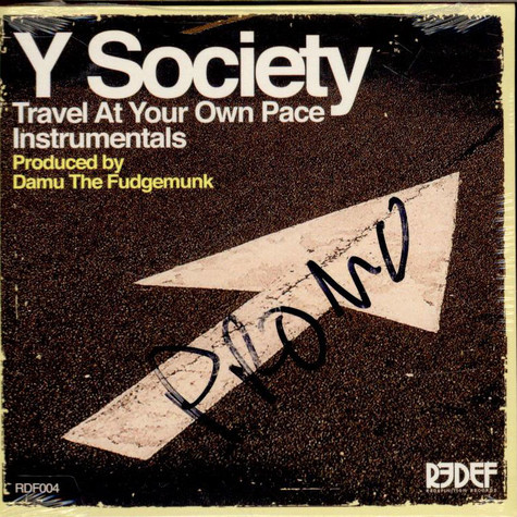 Y Society (Insight & Damu The Fudgemunk) - Travel At Your Own Pace (Instrumentals)