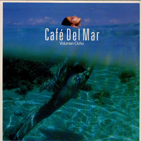 V.A. - Cafe Del Mar Volumen Ocho