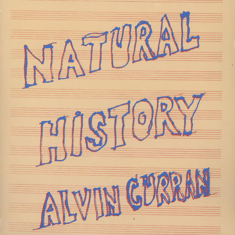 Alvin Curran - Natural History