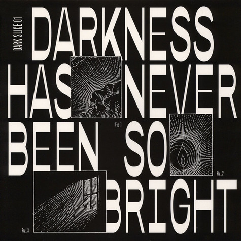 V.A. - Darkness Has Never Been So Bright