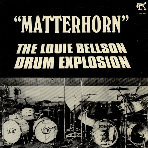 Louie Bellson Drum Explosion, The - Matterhorn