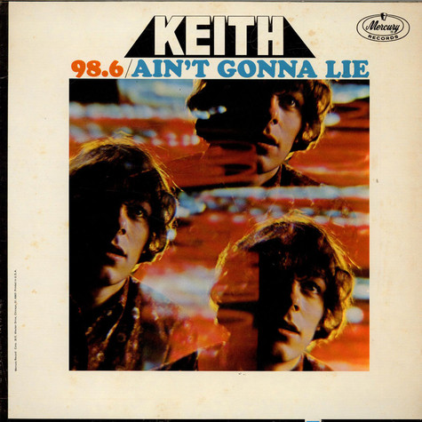 Keith - 98.6 / Ain't Gonna Lie