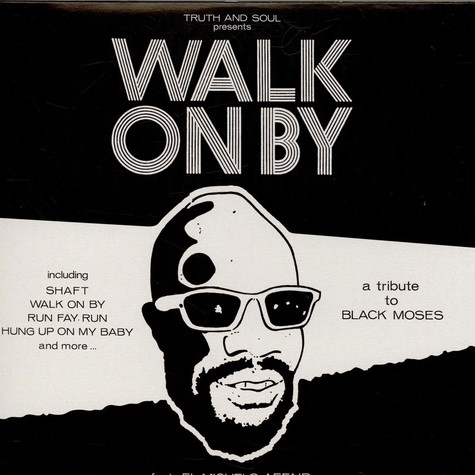 El Michels Affair - Walk On By (A Tribute To Isaac Hayes)