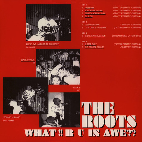 Roots, The - What!! R U In Awe??