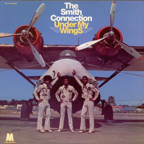 Smith Connection, The - Under my wings