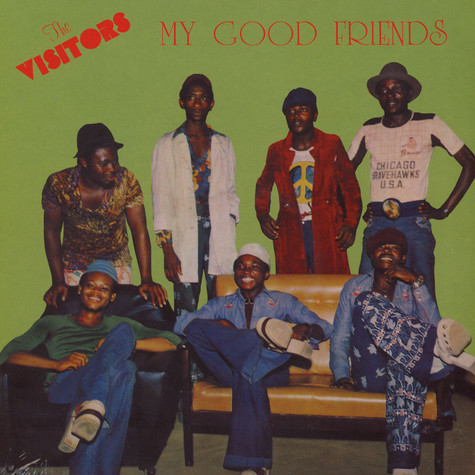 Visitors - My Good Friends