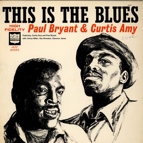 Paul Bryant & Curtis Amy - This Is The Blues